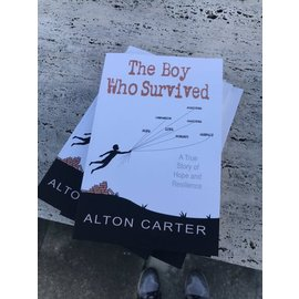 The Roadrunner Press The Boy Who Survived by Alton Carter Hardcover