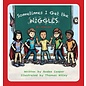 The Roadrunner Press Sometimes I Get the Wiggles by Andee Cooper hardcover