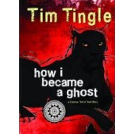The Roadrunner Press How I Became A Ghost by Tim Tingle hardcover