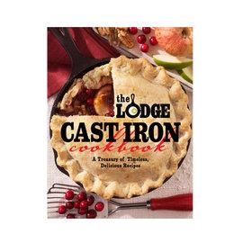 Lodge Cast Iron The Lodge Cast Iron Cookbook