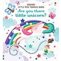 Usborne Usborne Are You There Little Unicorn?