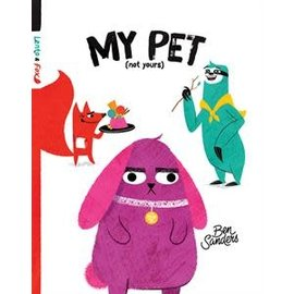 Usborne Kane Miller My Pet (Not Yours)