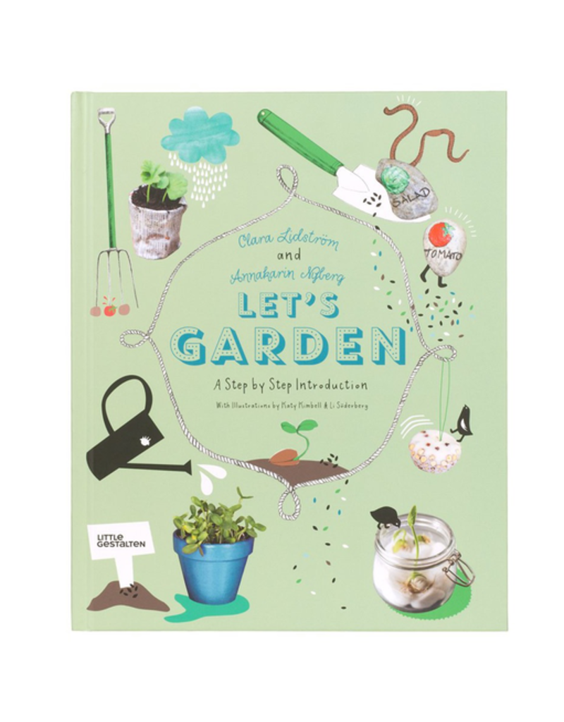 Lets Garden : A Step by Step Introduction