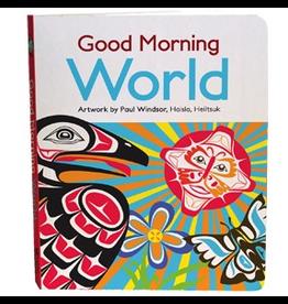 Native Northwest Good Morning World