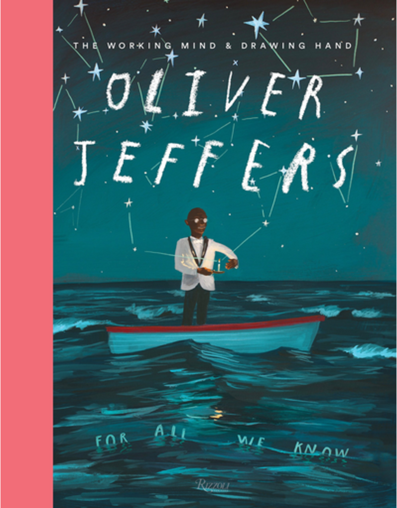Random House Oliver Jeffers: The Working Mind & Drawing Hand