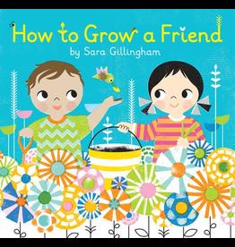 Random House How To Grow A Friend