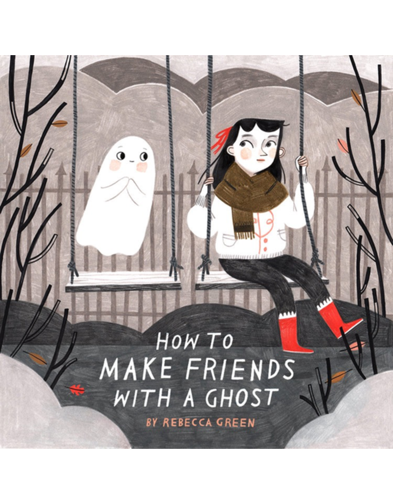 Random House How to Make Friends with a Ghost