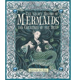 Random House The Secret History of Mermaids and Creatures of the Deep