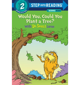 Random House Would You, Could You Plant a Tree? With Dr. Seuss's Lorax (Reading 2)