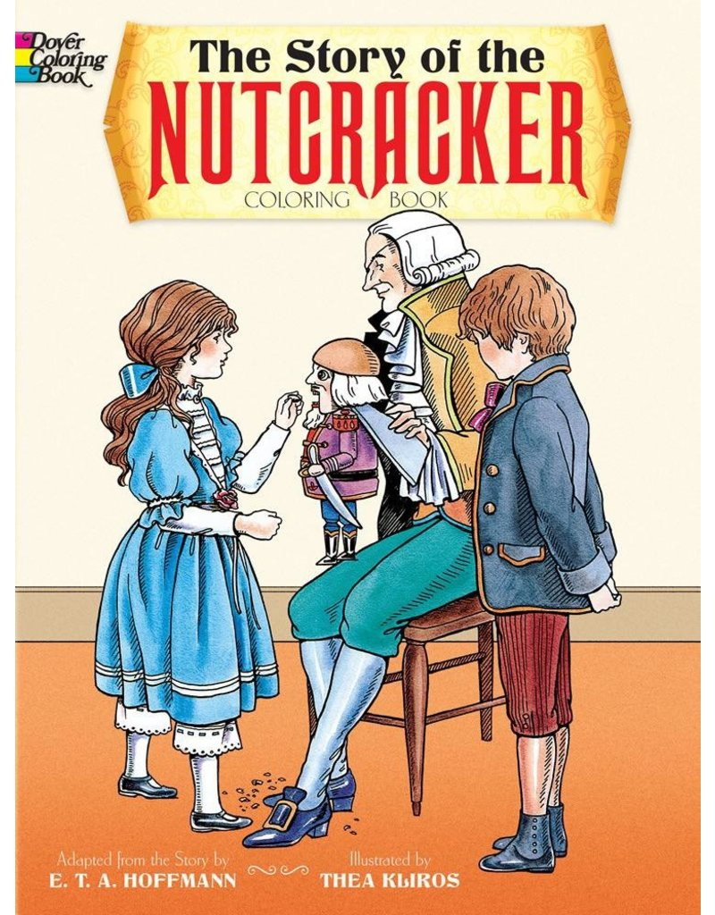 DOVER PUBLICATIONS THE STORY OF THE NUTCRACKER COLORING BOOK