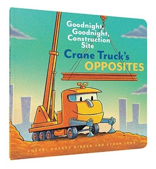 CHRONICLE BOOKS CRANE TRUCKS OPPOSITES