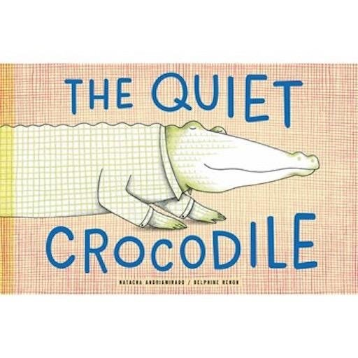 CHRONICLE BOOKS QUIET CROCODILE
