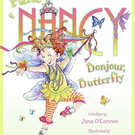 HARPER COLLINS PUBLISHERS FANCY NANCY BONJOUR BUTTERFLY