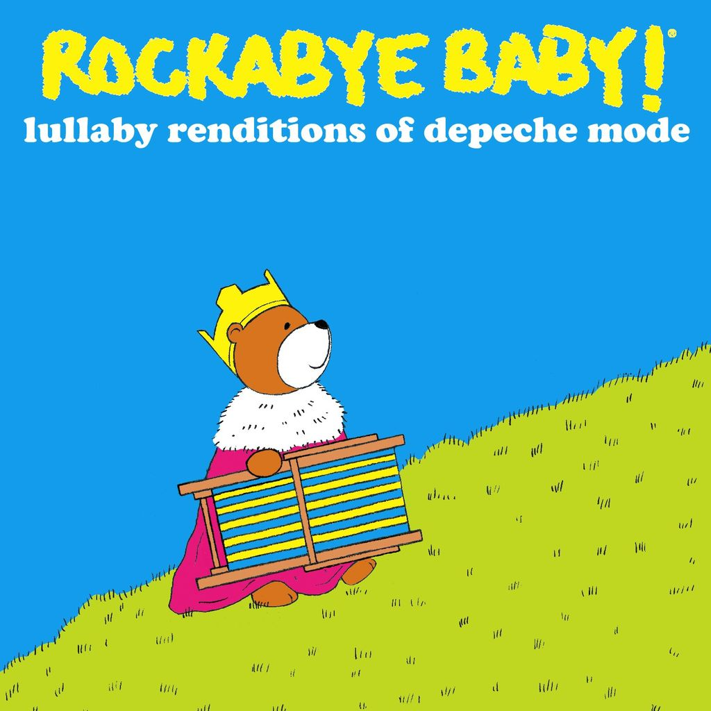 CMH RECORDS, INC. LULLABY RENDITIONS OF DEPECHE MODE