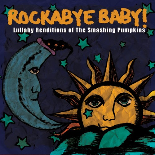 CMH RECORDS, INC. LULLABY RENDITIONS OF THE SMASHING PUMPKINS