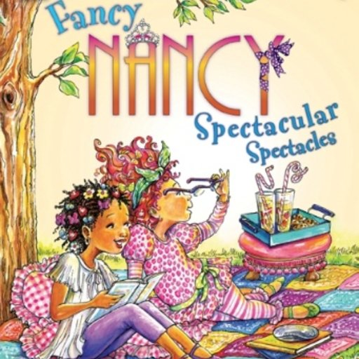 HARPER COLLINS PUBLISHERS FANCY NANCY SPECTACULAR SPECTACLES
