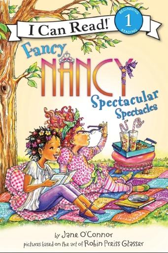 HARPER COLLINS PUBLISHERS FANCY NANCY SPECTACULAR SPECTACLES