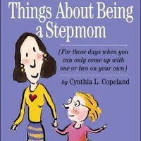 WORKMAN THE 312 BEST THINGS ABOUT BEING A STEPMOM