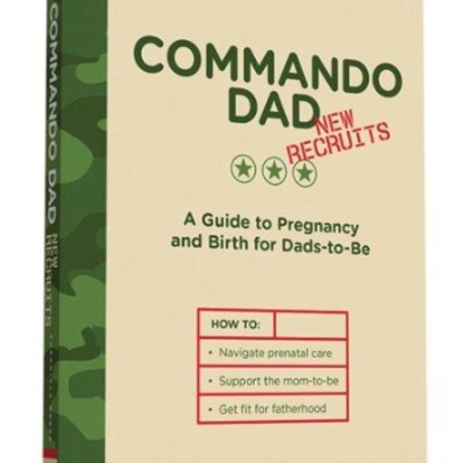 HACHETTE MUDPUPPY COMMANDO DAD A GUIDE TO PREGNANCY