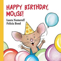 HARPER COLLINS PUBLISHERS HAPPY BIRTHDAY, MOUSE!