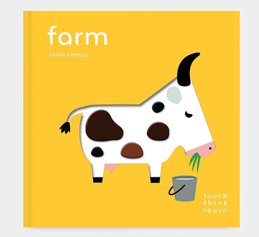 CHRONICLE BOOKS TOUCH THINK LEARN FARM BOOK BY XAVIER DENEUX