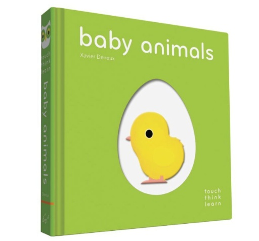 CHRONICLE BOOKS TOUCH THINK LEARN BABY ANIMALS BOOK  BY XAVIER DENEUX