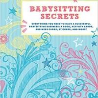 CHRONICLE BOOKS BABYSITTING SECRETS