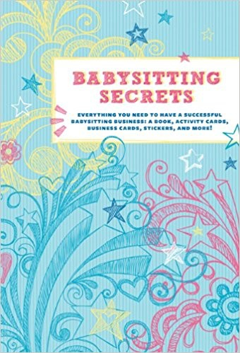 CHRONICLE BOOKS BABYSITTING SECRETS