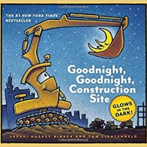 HACHETTE MUDPUPPY GOODNIGHT, GOODNIGHT CONSTRUCTION SITE - GLOW IN THE DARK