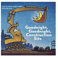 HACHETTE MUDPUPPY GOODNIGHT, GOODNIGHT CONSTRUCTION SITE