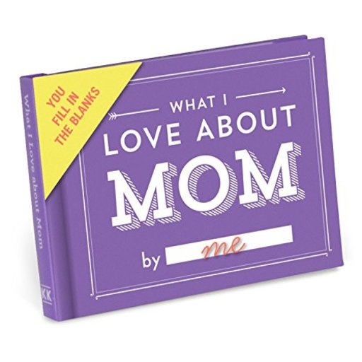 KNOCK KNOCK FILL IN THE LOVE…WHAT I LOVE ABOUT MOM