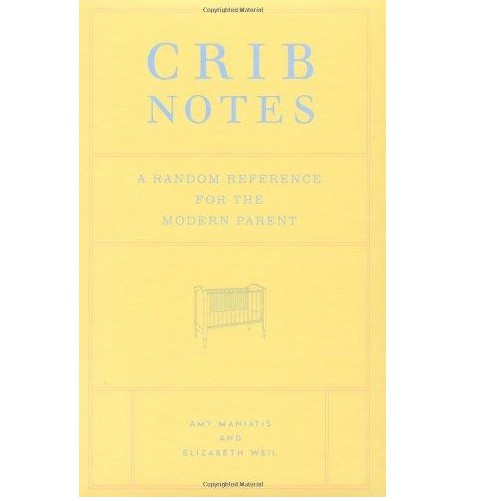 CHRONICLE BOOKS CRIB NOTES