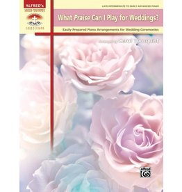 Alfred's Publishing - Sacred Performer, What Praise Can I Play for Weddings? (Late Intermediate)