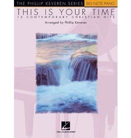 Hal Leonard - Phillip Keveren Series, This is Your Time
