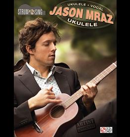 Hal Leonard - Jason Mraz, Strum & Sing Ukulele