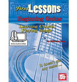 Mel Bay - First Lessons, Beginning Guitar, Learning Chords / Playing Songs, (incl/DVD)