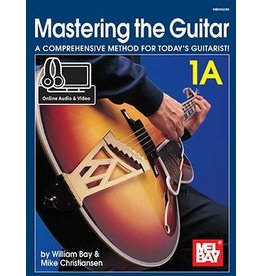 Mel Bay - Mastering The Guitar 1A - Spiral w/Online Audio+Video