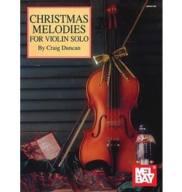 Mel Bay - Christmas Melodies for Violin Solo