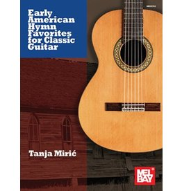 Mel Bay - Early American Hymn Favorites for Classic Guitar