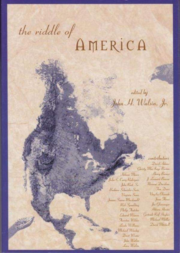 "Waldorf Publications The Riddle Of America: Essays Exploring America's ""Native Expression-Spirit"""
