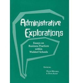 Waldorf Publications Administrative Explorations: Sample Forms