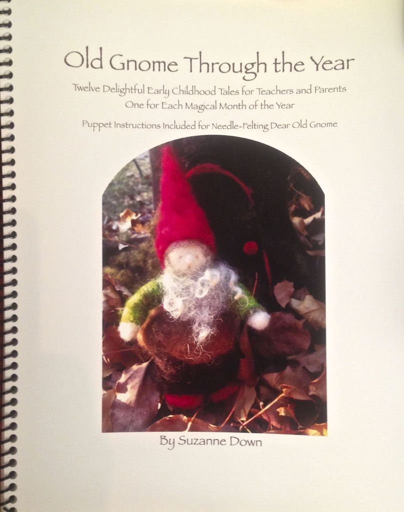 Story Arts Publications Old Gnome Through the Year:  twelve delightful early childhood tales for teacher and parents