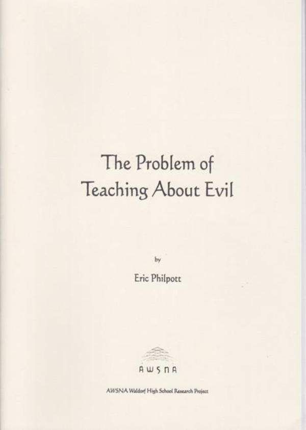 Waldorf Publications The Problem of Teaching About Evil