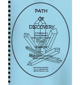 Eric K. Fairman A Path of Discovery – Grade 6:  A Program of a Waldorf Grade School Teacher