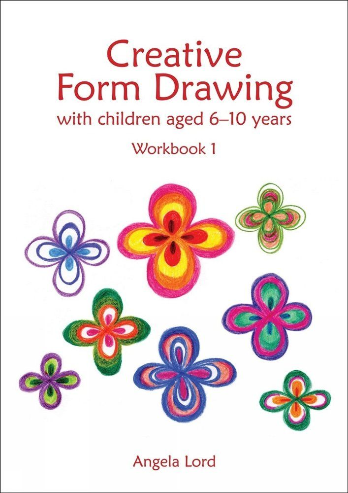 Hawthorn Press Creative Form Drawing with Children Aged 6-10 Workbook 1<br /> softcover