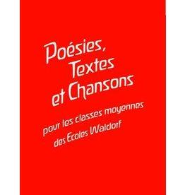 Padagogische Forschungsstelle Poésies, Textes et Chansons: pour les classes moyennes de Ecoles Waldorf