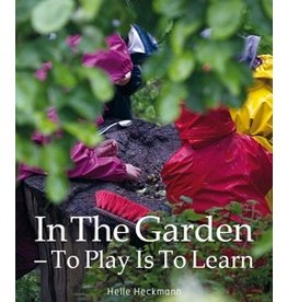 SlowParenting In the Garden - To Play is to Learn