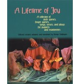 WECAN Press A Lifetime of Joy: A Collection of Circle Games, Finger Games, Songs, Verses and Plays for Puppets and Marionettes