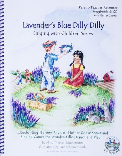 Naturally You Can Sing Lavender's Blue Dilly Dilly with CD