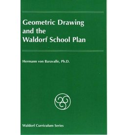 Rudolf Steiner College Press Geometric Drawing and the Waldorf School Plan